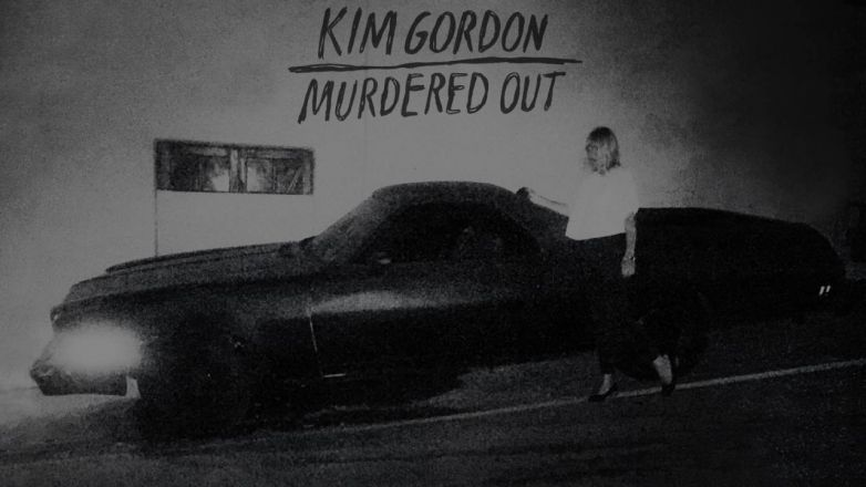 [New Track] Kim Gordon - Murdered Out